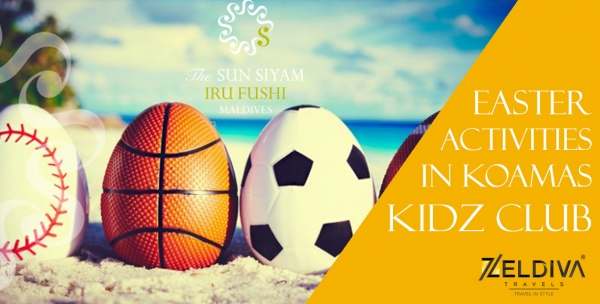 Easter 2016 Activities in Koamas Kidz Club at The Sun Siyam Iru Fushi Maldives